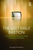 The Last Male Bastion