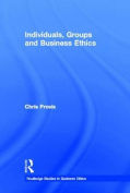 Individuals, Groups, and Business Ethics