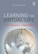 Learning the Virtual Life