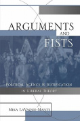 Arguments and Fists