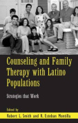 Counselling and Family Therapy with Latino Populations