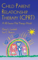 Child Parent Relationship Therapy