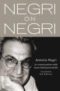 Negri on Negri