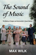 """The Making of """"the Sound of Music"""""""