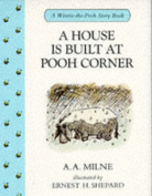 A House is Built at Pooh Corner