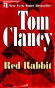 Red Rabbit (Jack Ryan Novels)
