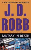 Fantasy in Death (In Death)
