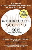 Super Horoscope Scorpio