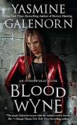 Blood Wyne: An Otherworld Novel