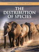 The Distribution of Species (Timeline