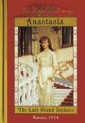 Anastasia: Royal Diaries