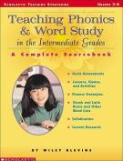 SCHOLASTIC TEACHING RESOURCES SC-0439163528 TEACHING PHONICS & WORD STUDY IN TH-E INTERMEDIATE GRADES