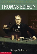 Thomas Edison (In Their Own Words