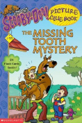 The Missing Tooth Mystery (Scooby-Doo! Picture Clue Book
