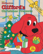 Clifford's Christmas Presents (Clifford the Big Red Dog) [Board book]