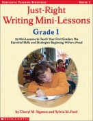 Just-Right Writing Mini-Lessons Grade 1