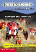 Beware the Bohrok