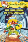 Phantom of the Subway