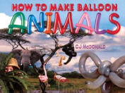 How to Make Balloon Animals with Other and Balloon