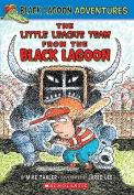 The Little League Team from the Black Lagoon (Black Lagoon Adventures