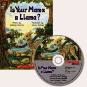 Scholastic Books (Trade) SB-9780439875882 Is Your Mama A Llama Carry Along Book & Cd