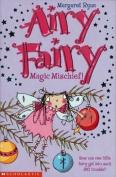 Magic Mischief! (Airy Fairy)