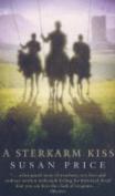 The Sterkarm Kiss