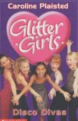 Disco Divas (Glitter Girls)
