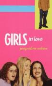 Girls in Love (Us Ed)