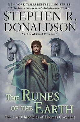 The Runes of the Earth: The Last Chronicles of Thomas Convenant (Last Chronicles of Thomas Covenant)