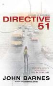 Directive 51 (Daybreak Novels)