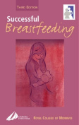 Successful Breastfeeding 3rd Edition