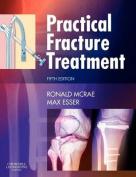 Practical Fracture Treatment