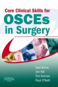 Core Clinical Skills for OSCEs in Surgery