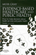 Evidence-Based Health Care and Public Health