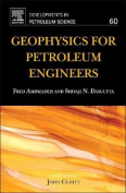 Geophysics for Petroleum Engineers, Seventh Edition