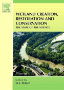 Wetland Creations, Restoration and Conservation