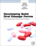 Developing Solid Oral Dosage Forms