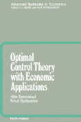 Optimal Control Theory with Economic Applications