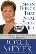 Seven Things That Steal Your Joy [Large Print]