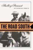 The Road South: A Memoir