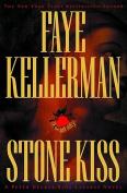 Stone Kiss (Peter Decker & Rina Lazarus Novels