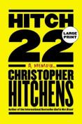 Hitch-22: A Memoir [Large Print]