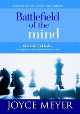 Battlefield of the Mind: 100 Insights That Will Change the Way You Think