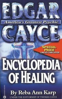 Edgar Cayce Encyclopaedia of Healing