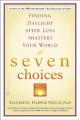 Seven Choices