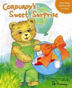 Corduroy's Sweet Surprise [Board Book]