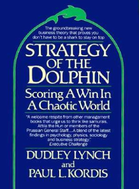 Strategy of the Dolphin: Scoring a Win in a Chaotic World