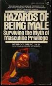 Goldberg Herb : Hazards of Being Male