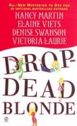 Drop-Dead Blonde: 6